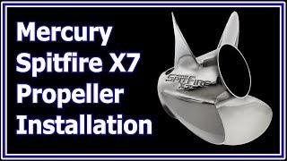 Boat Propeller Installation Mercury Spitfire X7 on 60 hp CT