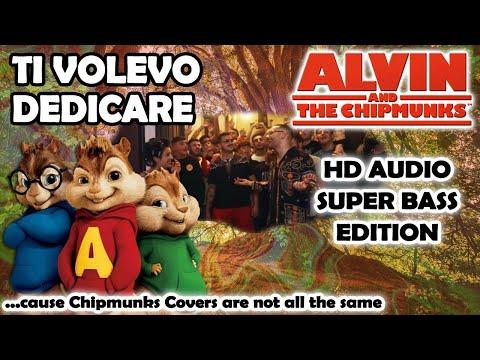Ti Volevo Dedicare (Alvin And Chipmunks HD COVER) - Rocco Hunt, J-Ax, Boomdabash - NO ROBOTIC VOICES