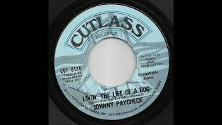 Johnny Paycheck - Livin The Life Of A Dog YouTube Videos