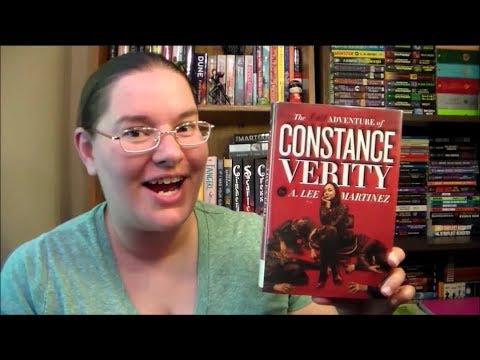 The Last Adventure of Constance Verity by A. Lee Martinez ~book review