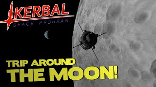 TRIP AROUND THE MOON! - Kerbal Space Program