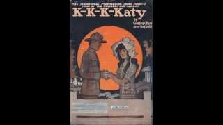 K-K-K-Katy - Billy Murray (1918)