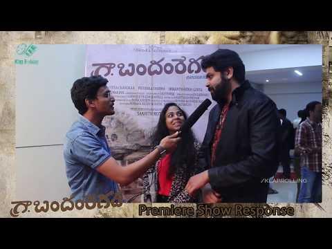 Bandham Regad Independent Film Premiere Show Response | TNR | by SAAHITH MOTHKURI - Klaprolling