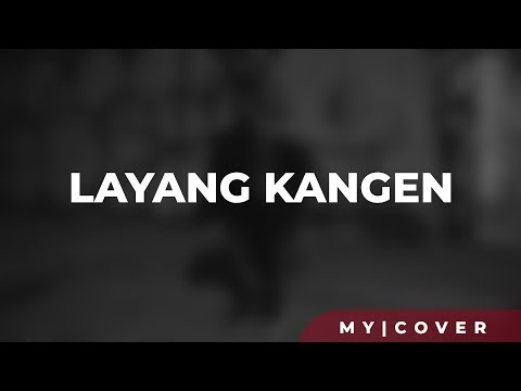 Didi Kempot - Layang Kangen [Lyric] (Cover) by My Marthynz