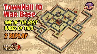 One of the Best Bases of TH10 | TH10 War Base Strongest 2017 + Replay | Clash of Clans