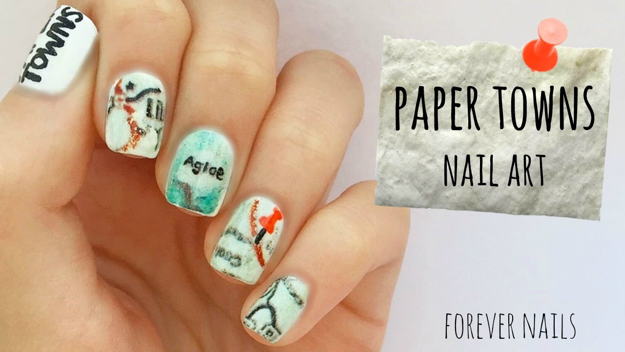 Paper Towns Nail Art - YouTube