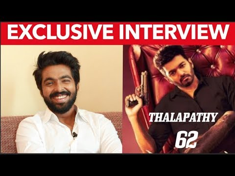 Are you a Part of Thalapathy 62 ? - G V Prakash opens up in this Exclusive Interview | Vijay |