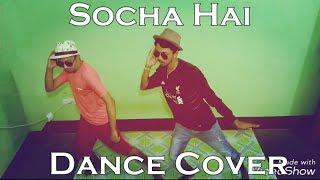Socha Hai Dance Cover || Baadshaho || Emraan Hashmi, Esha Gupta | || The Analog Brothers