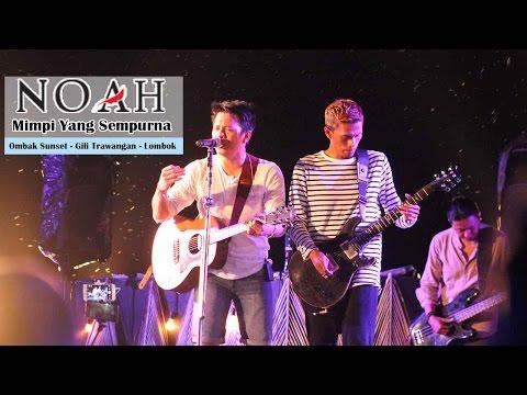 'Sunset Concert' NOAH - Mimpi Yang Sempurna   Ombak Sunset - Gili Trawangan - Lombok