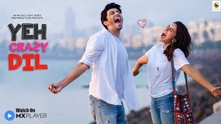 YEH CRAZY DIL I Official Trailer I Zoa Morani I Adeeb Rais