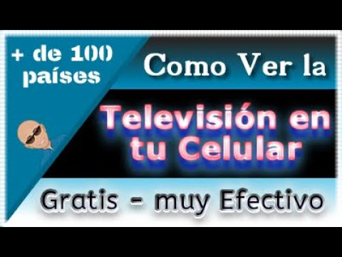 Como VER Televisión en Android Gratis [TV en tu Celular]