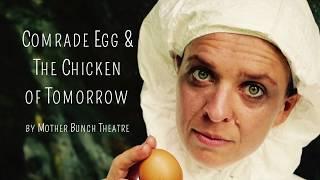 Comrade Egg & The Chicken of Tomorrow Trailer