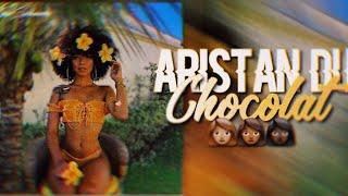 ARISTAN DU CHOCOLAT ✨ BLACK GIRL MAGIC