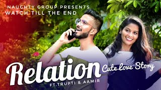 Relation - Tere Mere Rishte Nu Najar Na Lage |Nikk Ft.  Mahira Sharma | Naughty Group