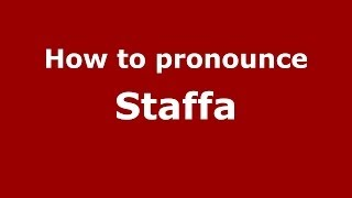 Gambar cover How to pronounce Staffa (Italian/Italy) - PronounceNames.com