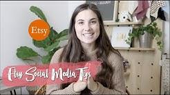Etsy: Social Media Tips! | Part 1