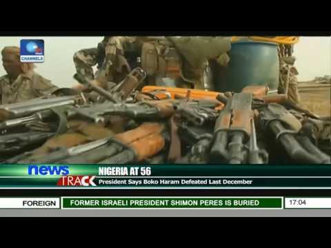 Nigeria At 56: President Says Boko Haram Defeated Last December