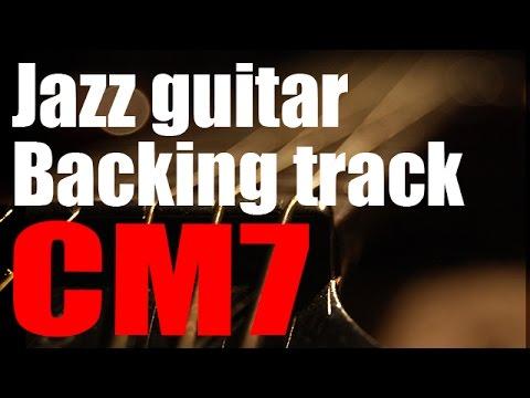 Jazz Guitar Backing Track - C Major 7 - 20 Minutes Long - 150 BPM