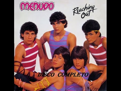 "MENUDO ""REACHING OUT"" (Disco Completo)"