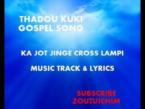 Kajot jinge cross lampi Instrumental Track | Thadou Kuki Gospel track 2018 | Lalneo Khongsai