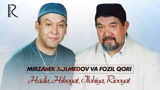 Mirzabek Xolmedov va Fozil Qori (4-QISM) Hadis, Hikoyat, Ilohiya, Rivoyat