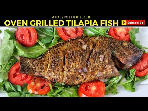 OVEN GRILLED TILAPIA  FISH | NIGERIAN FOOD
