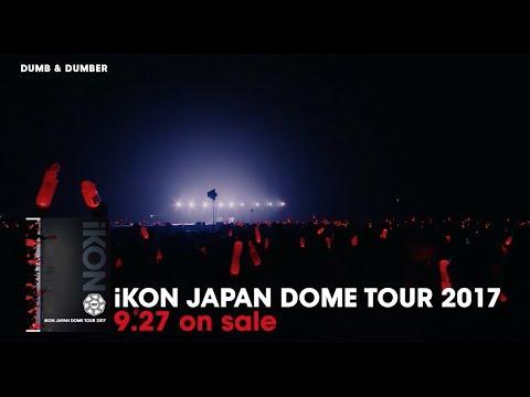iKON - iKON JAPAN DOME TOUR 2017