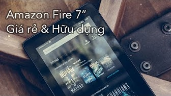Đánh giá Amazon Fire 7 (2015)