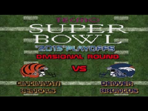 """Tecmo Super Bowl """"2015"""" Playoffs Bengals vs Broncos"""