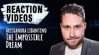 Arisxandra Libantino 'The Impossible dream' - Next Star | REACTION