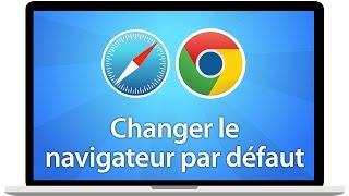Tutoriel Mac - Changer le navigateur web par défaut