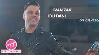 Смотреть клип Ivan Zak - Idu Dani