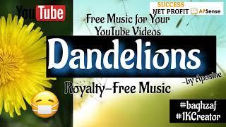 💫 Dandelions -- Aposine electr-synthwave [Royalty-Free Music] #1KCreator @Success Net Profit Apsense