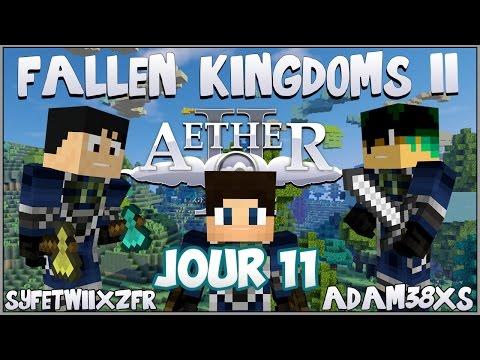 Fallen Kingdoms Avec Mods II : Assaut ultime ? | JOUR 11 - Minecraft Aether