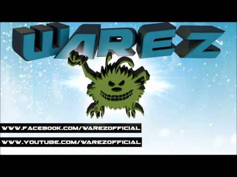 Warez - Yay and Wubs