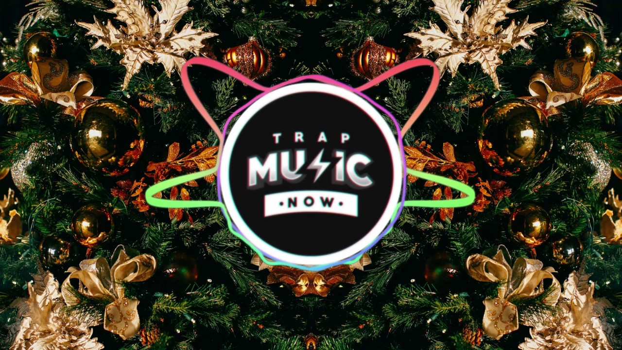 Carol Of The Bells Trap Remix