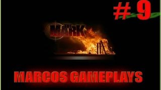 The Mark PC Game: mission 9 Gameplay