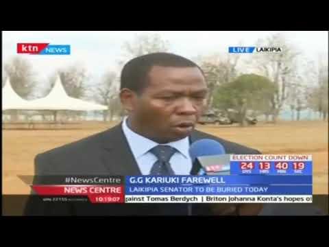 Laikipia gubernatorial aspirant Ndiritu Muriithi speaks about the late senator GG Kariuki