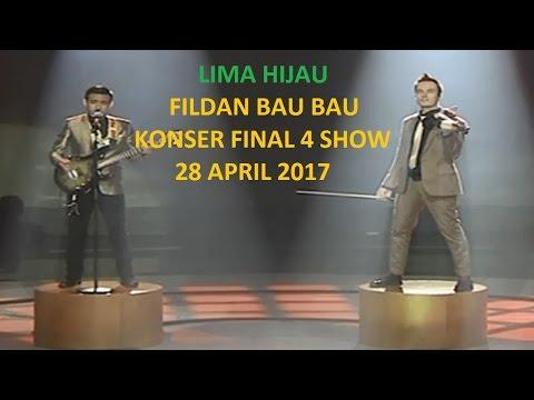 FILDAN, BAU BAU - MERANA ( KONSER FINAL TOP 4 SHOW ) 28/04/2017