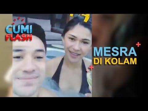 Renang Bareng, Nana Mirdad dan Andrew White Intim Banget - CumiFlash 16 Mei 2018