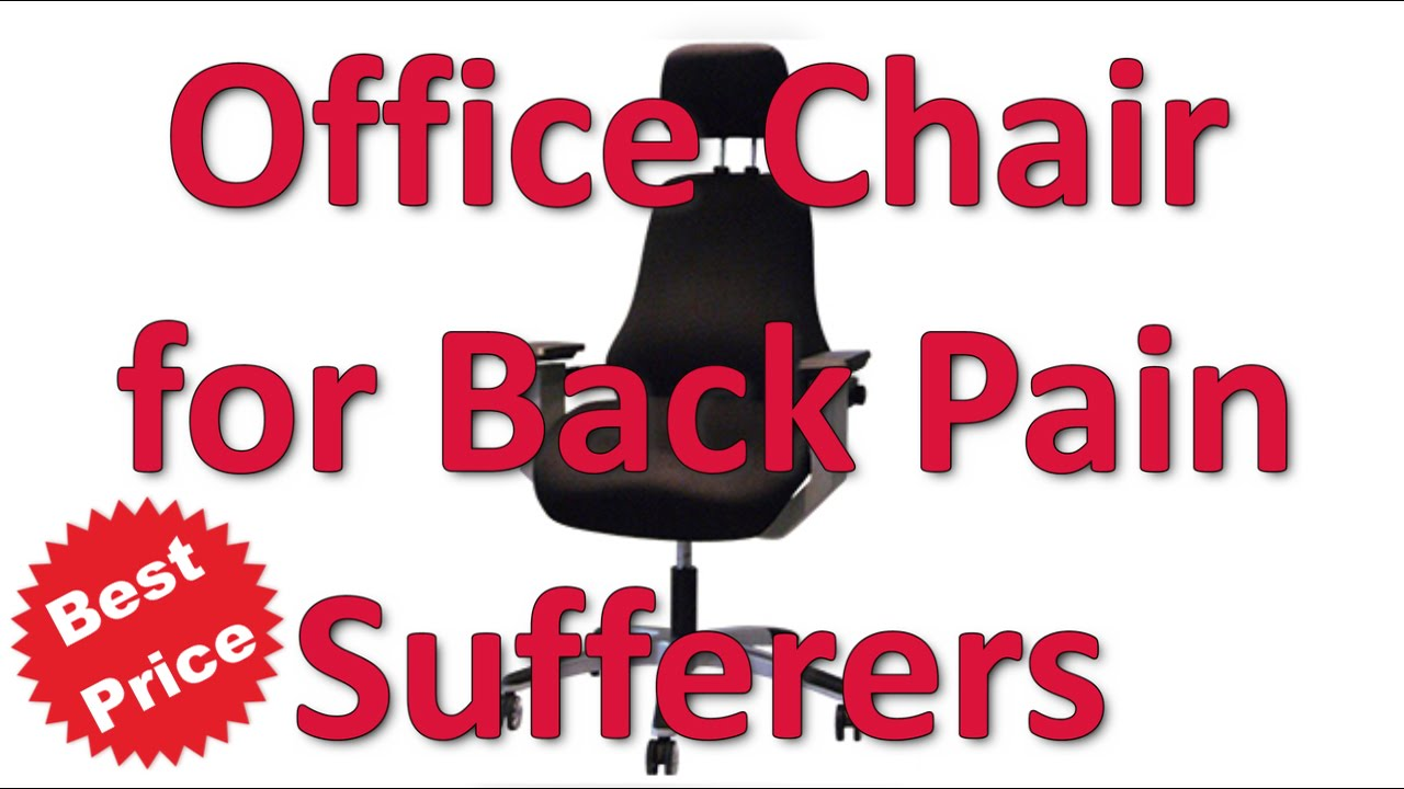 Best Office Chair For Back Pain Sufferers - YouTube