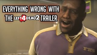 (Zombie Sins) Everything Wrong with the L4D2 Trailer
