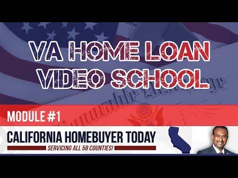 VA Home Loan Video School - Module 1 of 4