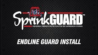 SprinkGUARD Endline Install