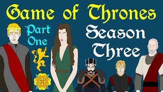 Game of Thrones: Season 3 (Part 1 of 3)