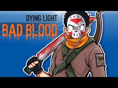 Dying Light's Bad Blood - NEW BATTLE ROYALE GAME WITH ZOMBIES!!!
