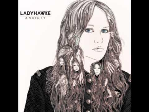 Ladyhawke - Anxiety Mp3