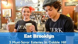 Eat Brooklyn: Must-Try Eateries In Cobble Hill