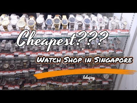 Must Watch!! Cheapest Watch Shop In Singapore