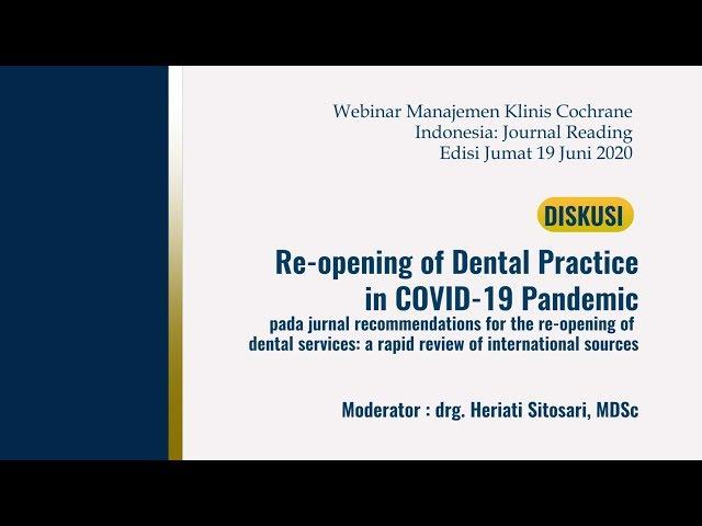 Diskusi-Reopening of Dental Practice in COVID 19 Pandemic_Moderator drg  Heriati Sitosari, MDSc